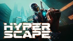 Hyper Scape Review