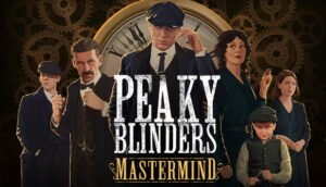 Read more about the article Peaky Blinders: Mastermind Review