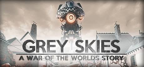 Grey Skies: A War of the Worlds Story Review