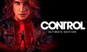 Read more about the article Control: Ultimate Edition Review