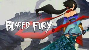 Read more about the article Bladed Fury Review