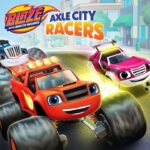 OG Unwrapped – Blaze and the Monster Machines: Axle City Racers Preview